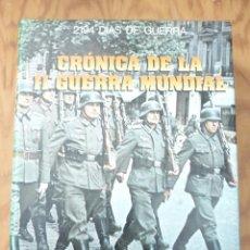 Libros de segunda mano: CRONICA DE LA LL GUERRA MUNDIAL 1939-1945 ED GRIJALBO. Lote 214537506