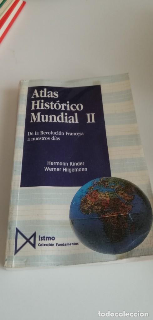 G-31 LIBRO ATLAS HISTORICO MUNDIAL II. HERMANN KINDER WERNER HILGEMANN. ITSMO COLECCION FUNDAMEN (Libros de Segunda Mano - Historia - Segunda Guerra Mundial)