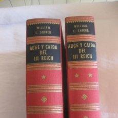 Libros de segunda mano: WILLIAM L. SHIRER. AUGE Y CAIDA DEL III REICH. 2 VOL. LUIS DE CARALT EDITOR 1962.. Lote 214714905