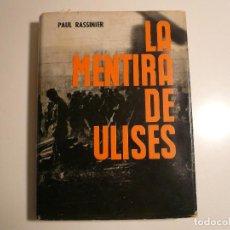 Libros de segunda mano: LA MENTIRA DE ULISES. PAUL RASSINIER. Lote 216008451