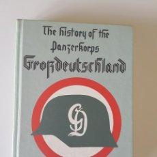 Libros de segunda mano: THE HISTORY OF THE PANZERKORPS GROSSDEUTSCHLAND, VOL. 1 DE HELMUTH SPAETER. Lote 216132052