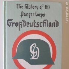 "Libros de segunda mano: THE HISTORY OF THE PANZERKORPS ""GROSSDEUTSCHLAND"": V. 2 DE HELMUTH SPAETER. Lote 216172561"