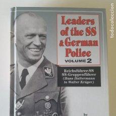 Libros de segunda mano: LEADERS OF THE SS AND GERMAN POLICE VOL 2 DE MICHAEL D MILLER. Lote 216284327