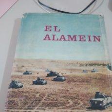 Libros de segunda mano: EL ALAMEIN. - CARVER, MICHAEL. 1ª ED. JULIO 1964 REF. GAR 250. Lote 216951365