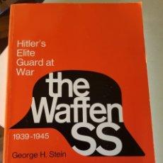 Libros de segunda mano: WAFFEN SS: HITLER'S ELITE GUARD AT WAR, 1939 1945 DE GEORGE STEIN. Lote 217125973