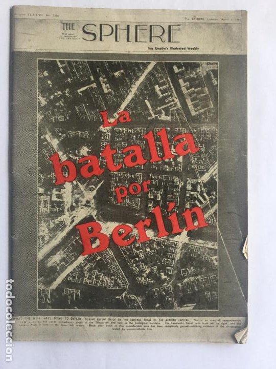 LA BATALLA POR BERLIN 1944 - THE SPHERE - PROFUSAMENTE ILUSTRADA - 47P. 21X15CM (Libros de Segunda Mano - Historia - Segunda Guerra Mundial)