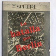 Libros de segunda mano: LA BATALLA POR BERLIN 1944 - THE SPHERE - PROFUSAMENTE ILUSTRADA - 47P. 21X15CM. Lote 217372966