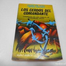 Livres d'occasion: EDUARDO PONS PRADES Y MARIANO CONSTANTE LOS CERDOS DEL COMANDANTE Q2689T. Lote 217685588