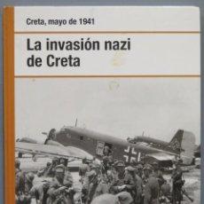 Libros de segunda mano: LA INVASION NAZI DE CRETA. MAYO 1941. Lote 218455742