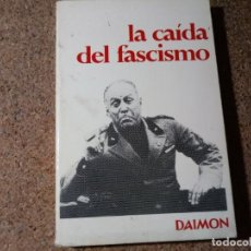 Libros de segunda mano: LIBRO LA CAIDA DEL FASCISMO DE JACQUES DE LAUNAY. Lote 218601678