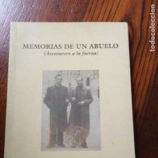 Livres d'occasion: MEMORIAS DE UN ABUELO(AVENTURERO A LA FUERZA)-ALFREDO WILLISCH.. Lote 218874693