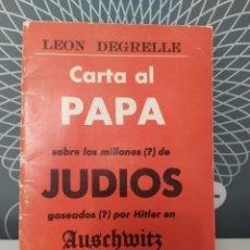 Libros de segunda mano: CARTA AL PAPÁ DE LEÓN DEGRELLE. Lote 245304140