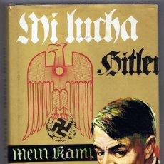 Libros de segunda mano: MI LUCHA ADOLF HITLER. Lote 219490501