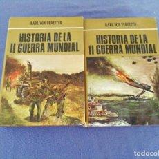 Libros de segunda mano: HISTORIA DE LA SEGUNDA GUERRA MUNDIAL. KARL VON VEREITER. EDICIONES PETRONIO. AÑO 1973. Lote 220079818