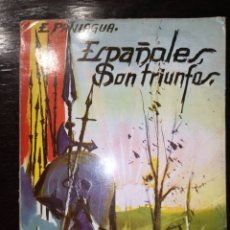 Libros de segunda mano: ESPAÑOLES SON TRIUNFOS.. Lote 220615222