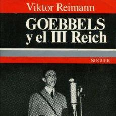Libros de segunda mano: GOEBBELS Y EL III REICH. Lote 220913406