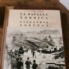 Libros de segunda mano: LA BATALLA NÓRDICA FINLANDIA NORUEGA. Lote 220948747