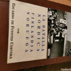Libros de segunda mano: LA BATALLA NÁUTICA FINLANDIA NORUEGA POR EDUARDO DE FUENTES CERVERA. Lote 220948816