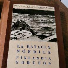 Libros de segunda mano: LA BATALLA DE NÓRDICA FINLANDIA NORUEGA POR EDUARDO DE FUENTES CERVERA. Lote 220948875