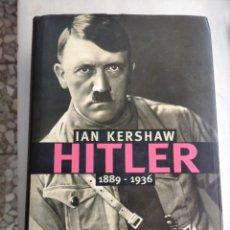 Libros de segunda mano: LIBRO HITLER DE IAN KERSHAW 1896-1936. Lote 221337782