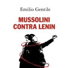 Libros de segunda mano: MUSSOLINI CONTRA LENIN. Lote 221504225