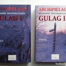 Libros de segunda mano: ARCHIPIÉLAGO GULAG I Y II - ALEXANDR SOLZHENITSYN - TIEMPO DE MEMORIA TUSQUETS - 2005. Lote 221574391