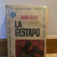 Libros de segunda mano: LA GESTAPO JACQUES DELARUE. Lote 221625670