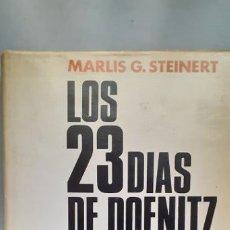 Libros de segunda mano: LOS 23 DIAS DE DOENITZ. Lote 221921592
