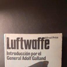 Libros de segunda mano: LUFTWAFFE-INTRIDUCCIÓN POR EL GENERAL ADOLF GALLAND. Lote 221934390