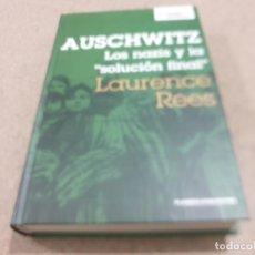 Libros de segunda mano: II GUERRA MUNDIAL......AUSCHWITZ..LOS NAZIS Y LA SOLUCIÓN FINAL....2006.... Lote 221940858
