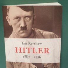 Libros de segunda mano: IAN KERSHAW HITLER 1889 - 1936 EDITORIAL PENÍNSULA ATALAYA. Lote 221959016
