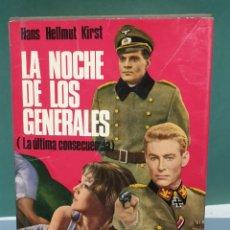 Libros de segunda mano: LA NOCHE DE LOS GENERALES DE HANS HELLMUT KIRST EDITORIAL PLANETA. Lote 222069681