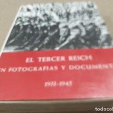 Libros de segunda mano: II GUERRA MUNDIAL......EL TERCER REICH EN FOTOGRAFIAS Y DOCUMENTOS. .PLAZA Y JANES...TOMO II...1976. Lote 222148176