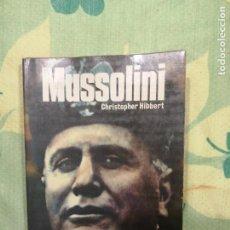 Libros de segunda mano: MUSSOLINI-CHRISTOPHER HIBBERT-SAN MARTIN. Lote 222150608