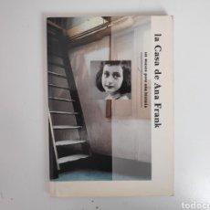 Libros de segunda mano: LIBRO. LA CASA DE ANA FRANK. UN MUSEO PARA LA HISTORIA. Lote 222155935