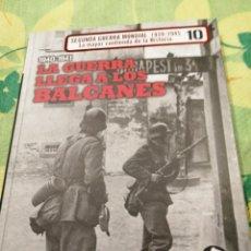Libros de segunda mano: LA GUERRA LLEGA A LOS BALCANES. Lote 222166991