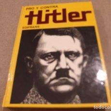 Libros de segunda mano: II GUERRA MUNDIAL....HITLER.......LUCIANO ALEOTTI....1972...... Lote 222247763