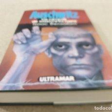 Libros de segunda mano: SEGUNDA GUERRA MUNDIAL....AUSCHWITZ..LOS CAMPOS DE EXTERMINIO NAZIS.....1993..... Lote 222465530