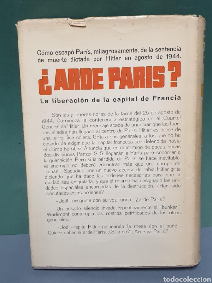 Libros de segunda mano: Arde Paris? De Dominique Lapierre y Larry Collins Segunda Edición 1966 - Foto 2 - 222672206