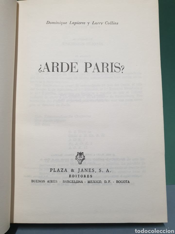 Libros de segunda mano: Arde Paris? De Dominique Lapierre y Larry Collins Segunda Edición 1966 - Foto 3 - 222672206