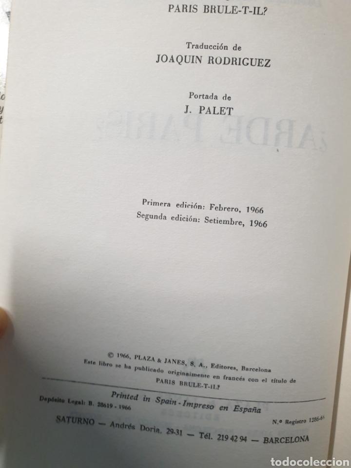 Libros de segunda mano: Arde Paris? De Dominique Lapierre y Larry Collins Segunda Edición 1966 - Foto 4 - 222672206
