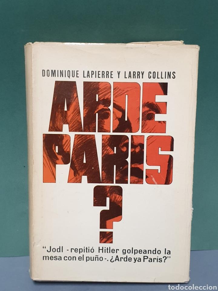 ARDE PARIS? DE DOMINIQUE LAPIERRE Y LARRY COLLINS SEGUNDA EDICIÓN 1966 (Libros de Segunda Mano - Historia - Segunda Guerra Mundial)