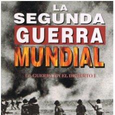 Libros de segunda mano: LA GUERRA EN EL DESIERTO 2ª GUERRA MUNDIAL . ENCICLOPEDIA TIME LIFE FOLIO . TOMOS 11 Y12. Lote 222785665