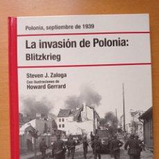 Libros de segunda mano: LIBRO SEGUNDA GUERRA MUNDIAL LA INVASIÓN DE POLONIA BLITZKRIEG NAZI MILITAR. Lote 222877286