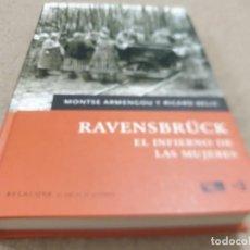 Libros de segunda mano: II GUERRA MUNDIAL......RAVENSBRUCK....EL INFIERNO DE LAS MUJERES.....2008.... Lote 222913547