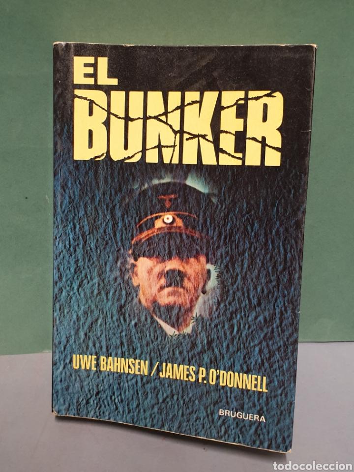 EL BUNKER EDITORIAL BRUGUERA PRIMERA EDICIÓN 1976 (Libros de Segunda Mano - Historia - Segunda Guerra Mundial)
