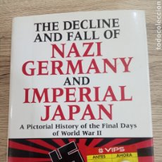 """Libros de segunda mano: HANS DOLLINGER """" THE DECLINE AND FALL OF NAZI GERMANY AND IMPERIAL JAPAN"""".. Lote 223682197"""