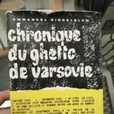 Libros de segunda mano: CHRONIQUE DU GUETTO DE VARSOVIE. EMMANUEL RINGELBLUM.. Lote 224132077