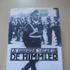 Libros de segunda mano: LA GUERRA SECRETA DE HIMMLER - MARTIN ALLEN. TEMPUS. Lote 224274101