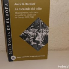 Libros de segunda mano: LA ESCALADA DEL ODIO (HISTORIA DE EUROPA - SIGLO XXI. Lote 226419314